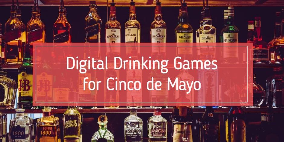 "Alcohol Bottles Banner- ""Digital Drinking Game for Cinco de Mayo"""
